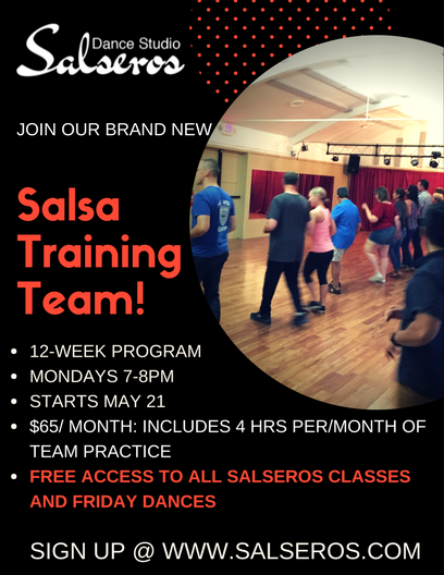 Salsa Training Team! 12 week program, Mondays 7-8pm, Starts May 21